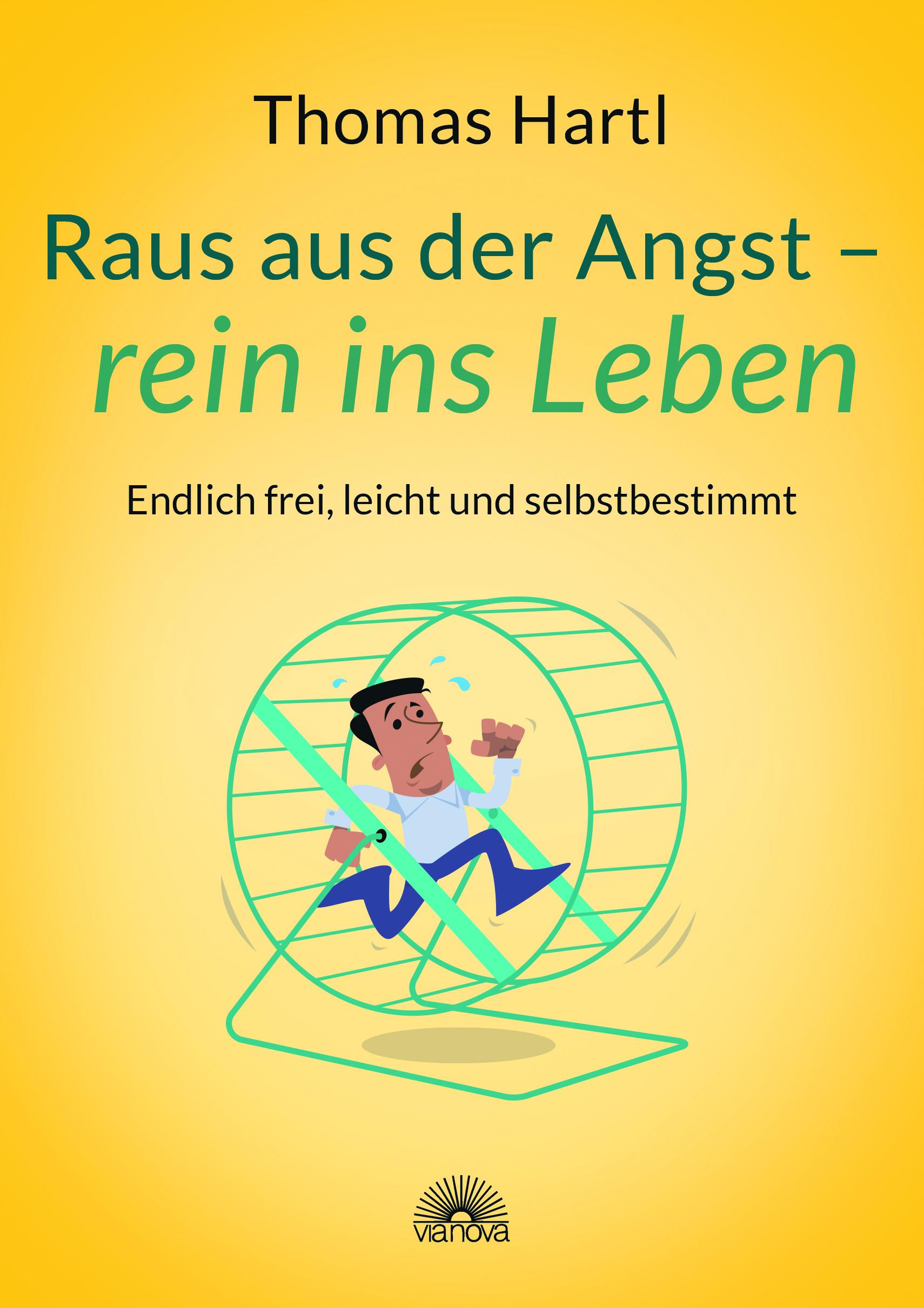 cover-hartl_raus-aus-der-angst-rein-ins-leben-gross